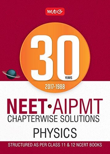 30 Years NEET-AIPMT Chapterwise Solutions - Physics