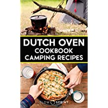 Dutch Oven Cookbook Camping Recipes (English Edition)