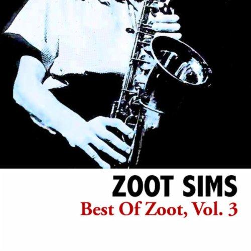 Best Of Zoot, Vol. 3