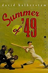 Summer of '49 (Perennial Classics) by David Halberstam (2002-03-19)
