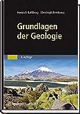 Grundlagen der Geologie - Heinrich Bahlburg