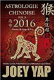 Astrologie chinoise pour 2016 - L'année du Singe de Feu