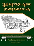 eBook Gratis da Scaricare THE Survival Guide Home Remodeling (PDF,EPUB,MOBI) Online Italiano
