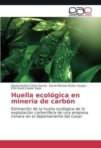 huella-ecologica-en-mineria-de-carbon-estimacion-de-la-huella-ecologica-de-la-explotacion-carbonifer
