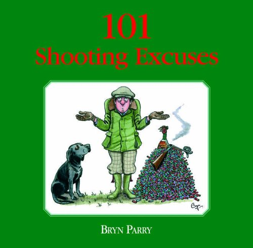 101 Shooting Excuses: The perfec...