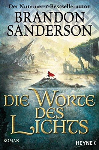 Sanderson, Brandon: Die Worte des Lichts