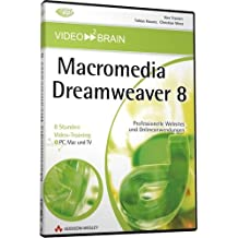 Dreamweaver 8 - 8 Stunden Video-Training: 8 Stunden Video-Training - Professionelle Websites und Online-Anwendungen (AW Videotraining Grafik/Fotografie)