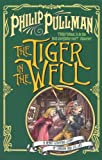 Pullman The Tiger In The Well