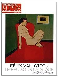Connaissance des Arts, Hors-série N° 598 : Félix Vallotton, Le feu sous la glace au Grand-Palais