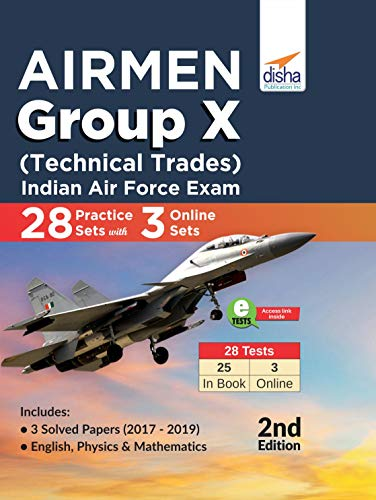 Airmen Group X (Technical Trades) Indian Air Force Exam 28 Practice Sets with 3 Online Sets 2nd Edition