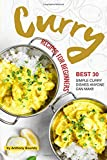 Best Simple Lunch Boxes - Curry Recipes for Beginners: Best 30 Simple Curry Review