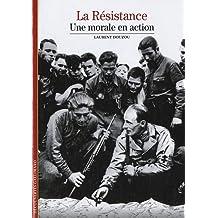 La Résistance: Une morale en action