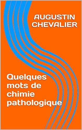 Quelques mots de chimie pathologique : École Nationale Vétérinaire de Toulouse