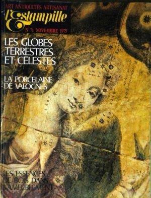 ESTAMPILLE (L') N° 71 du 01-11-1975 LES GLOBES TERRESTRES ET CELESTES - LA PORCELAINE DE VALOGNES - LES ESSENCES DE BOIS DANS L'AMEUBLEMENT
