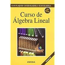 Curso de álgebra lineal (Colección Ingeniería)