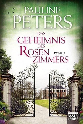 Das Geheimnis des Rosenzimmers: Roman (Victoria-Bredon-Reihe, Band 2)