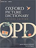 Oxford Picture Dictionary Second Edition: English-Urdu Edition: Bilingual Dictionary for Urdu-speaking teenage and adult students of English