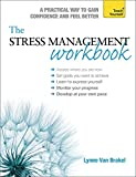 The Stress Management Workbook: A guide to developing resilience (Teach Yourself)