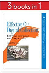Effective C++ Digital Collection: 140 Ways to Improve Your Programming Kindle Edition