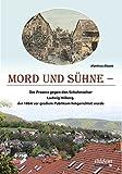 Mord und Sühne: Der Prozess gegen den Schuhmacher Ludwig Hilberg, der 1864 vor großem Publikum hingerichtet wurde