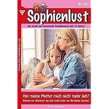 Sophienlust 203 – Familienroman: Hat meine Mutter mich nicht mehr lieb?