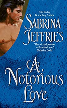 A Notorious Love (Swanlea Spinsters) by [Jeffries, Sabrina]