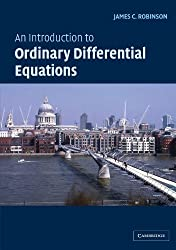 An Introduction to Ordinary Differential Equations (Cambridge Texts in Applied Mathematics) by James C. Robinson (2004-01-08)