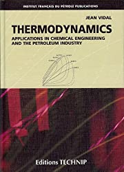 Thermodynamics : Applications in Chemical Engineering and the Petroleum Industry