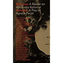 Red Love: A Reader on Alexandra Kollontai