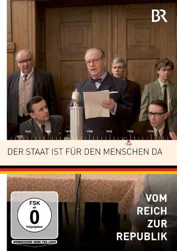 Vom Reich zur Republik: Der Staat ist für den Menschen da