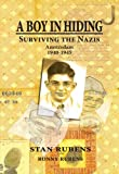 A Boy In Hiding: Surviving The Nazis Amsterdam 1940-1945 (English Edition)