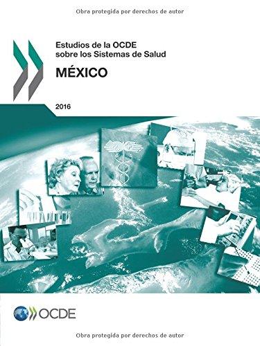 Descargar Libro Estudios de la OCDE sobre los Sistemas de Salud: México 2016: Volume 2016 de OECD