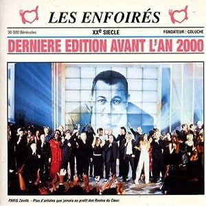 Les Enfoirés Xx Siècle (Dernière Edition Avant L'An 2000)