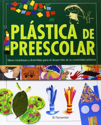 PLASTICA DE PREESCOLAR (Grandes libros de referencia)