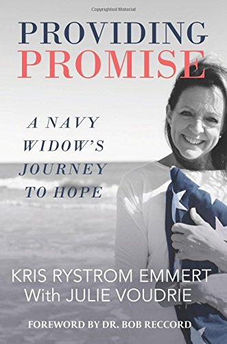 Read Providing Promise A Navy Widows Journey To Hope Online Book By Kris Rystrom Emmert Full Supports All Version Of Your Device Includes PDF