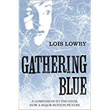 Gathering Blue (The Giver Quartet)