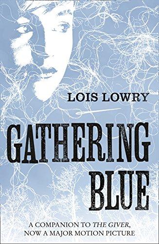 Gathering Blue (The Giver Quartet) por Lois Lowry