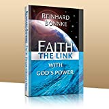 Faith: The Link with God's Power