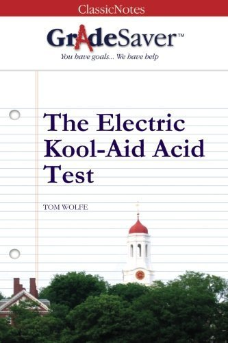 gradesaver-tm-classicnotes-the-electric-kool-aid-acid-test-study-guide-by-lane-davis-2008-06-09