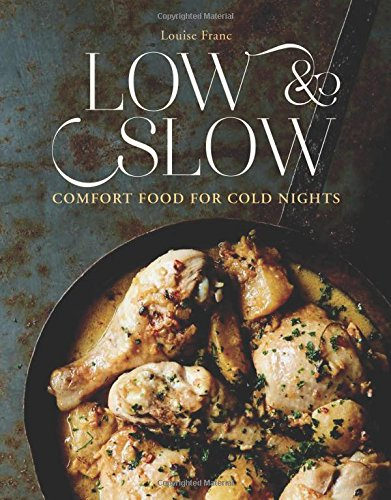 Low & Slow: Comfort Food for Cold Nights