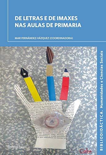 De letras e de imaxes nas aulas de primaria (Bibliodidáctica)