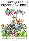 Le Chevalier de ventre à terre par Bachelet