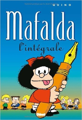 Mafalda : L'intégrale de Quino ( 12 mai 1999 )