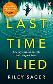 Last Time I Lied: The New York Times bestseller perfect for fans of A. J. Finn's The Woman in the Wi