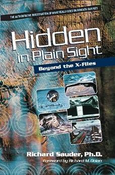 Hidden in Plain Sight: Beyond the X-Files (English Edition) par [Sauder, Richard]