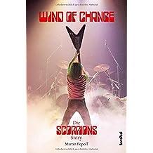 Wind Of Change: Die Scorpions Story