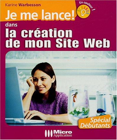 Je me lance dans la création de mon site Web