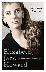 Elizabeth Jane Howard: A Dangerous Innocence (English Edition)