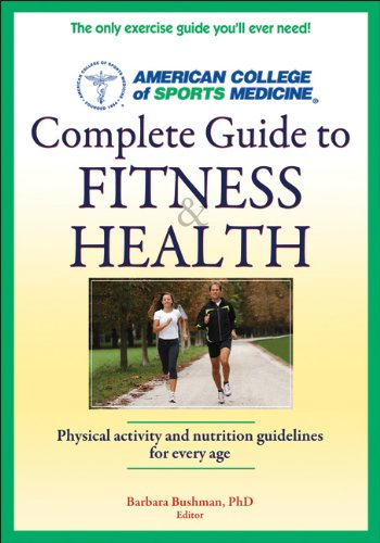ACSM's Complete Guide to Fitness and Health (4th Edt)