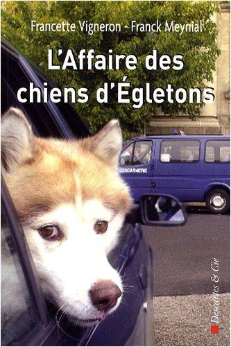 L'Affaire des chiens d'Egletons